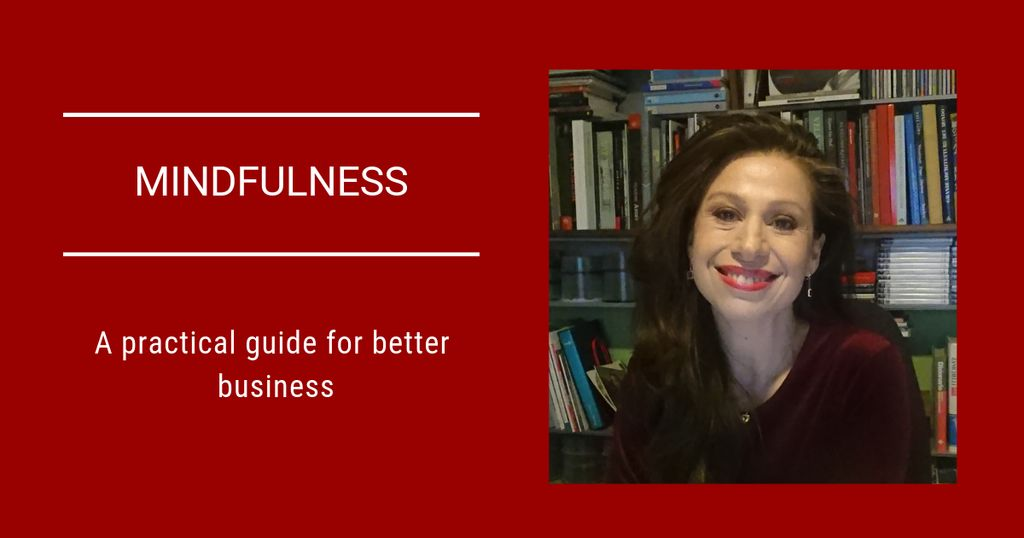 What is Mindfulness and how it can help your business