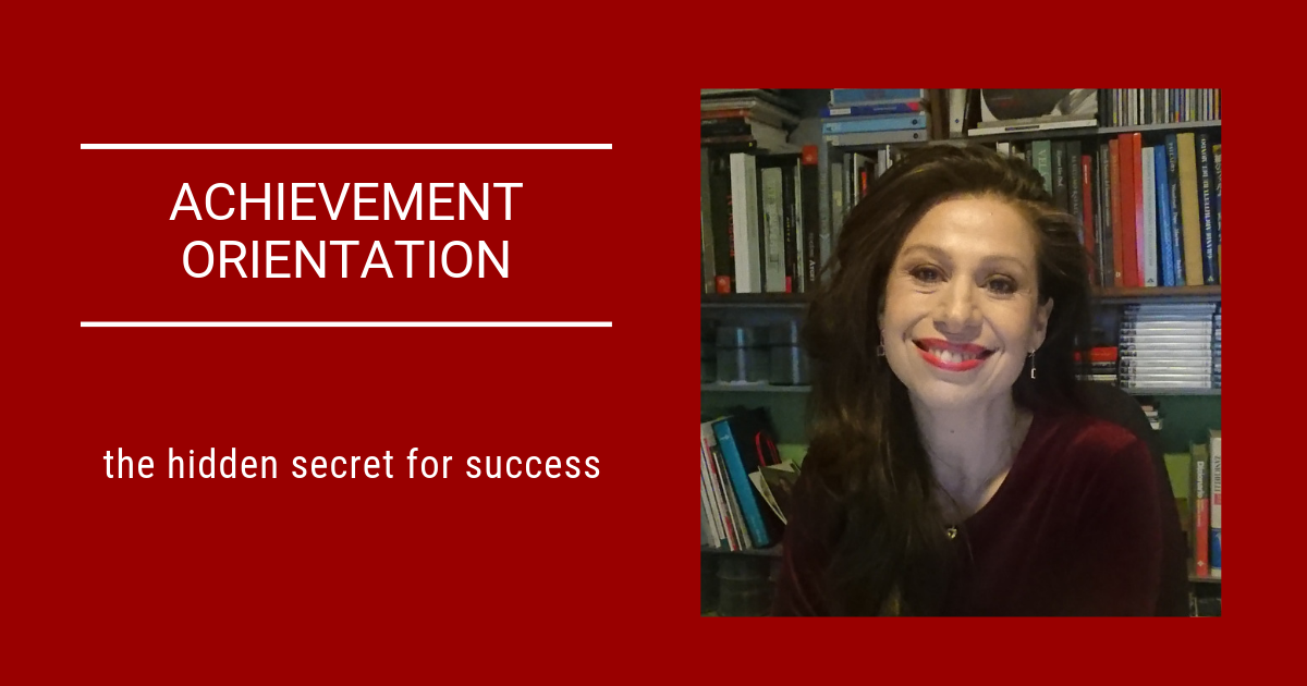 Achievement orientation: the secret weapon for meaningful impact